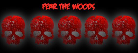 fearthewoods